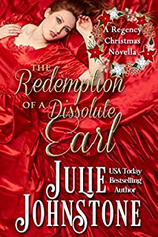 The Redemption of a Dissolute Earl (A Danby Family Novella Book 1) by [Julie Johnstone]