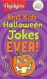Best Kids' Halloween Jokes Ever! (Highlights Joke Books)