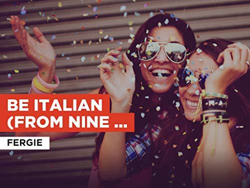 Be Italian (From Nine movie soundtrack) al estilo de Fergie