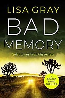 Bad Memory (Jessica Shaw Book 2) by [Lisa Gray]