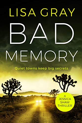 Compare Textbook Prices for Bad Memory Jessica Shaw  ISBN 9781542092326 by Gray, Lisa