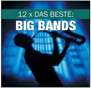12 x Das Beste: Big Bands