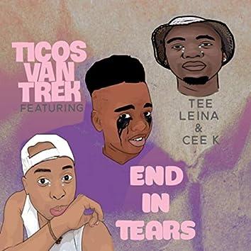 End in Tears (feat. Tee Leina & Cee K)