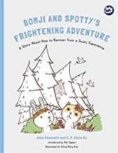 Bomji and Spotty's Frightening Adventure (Hidden Strengths Therapeutic Children's Books)