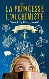 La Princesse et l'alchimiste - tome 01 : A la recherche de l'élixir...