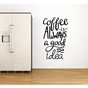 Coffee Is Always A Good Idea Wall Sticker Quote - Wall Art Decal Quote For Kitchen/Dining Room