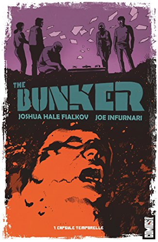 The Bunker - Tome 01 : Capsule temporelle