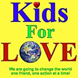 Kids for Love (feat. Dreyla Sequeira, Cara Iafrate & Taylen Sequeira)