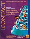 CONTACT FNAC [No 313] du 01/09/1994 - dictionnaires et methodes de langues, 2 dossiers fnac pour guider votre choix dans le contact poche, ordinateur packard bell axcel halte a l'arnaque sur les telephones mobiles