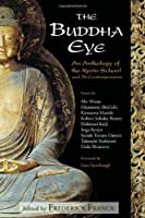 The Buddha Eye: An Anthology of the Kyoto School and Its Contemporaries by Unknown(2004-03-01)