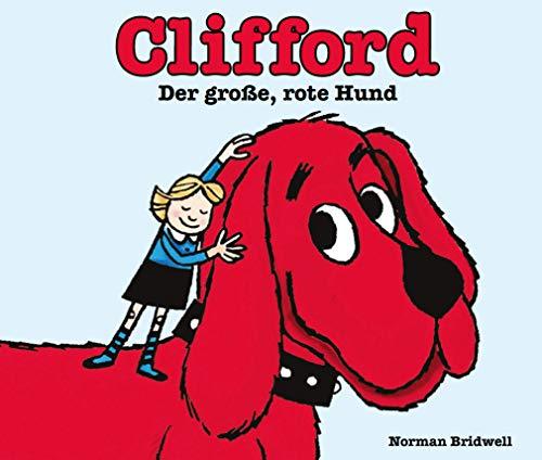 Clifford der große, rote Hund: Kinderbücher ab 2 Jahre