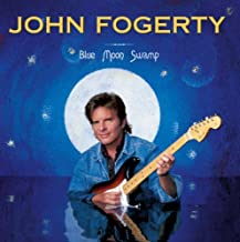 Blue Moon Swamp By John Fogerty (2004-10-14)