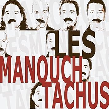 Les Manouch'Tachus