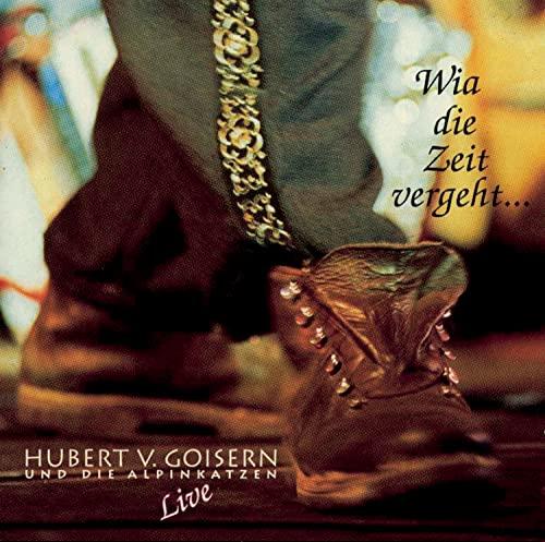 Goisern,Hubert Von: Wia die Zeit Vergeht-Live (Audio CD (Standard Version))