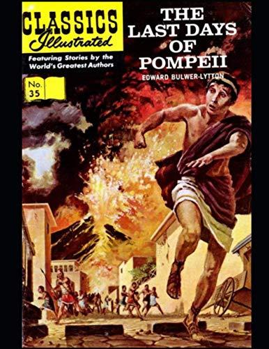 The Last Days of Pompeii: Classics Illustrated 35