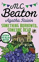 Agatha Raisin: Something Borrowed, Someone Dead (English Edition)