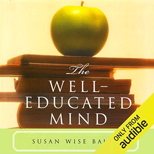 The Well Educated Mind Audiobook By Susan Wise Bauer cover art