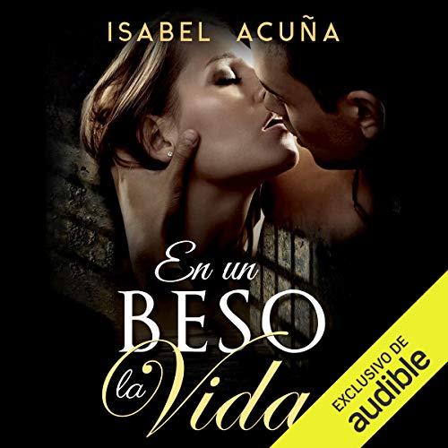 En un beso la vida [In a Kiss Life]  By  cover art
