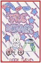 True Winner: The Carrot family is getting ready for a bicycle parade. Why does Peter end up being the true winner. (The Peter Carrot Tales) (Volume 12)