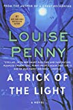 A Trick of the Light (Chief Inspector Gamache, Book 7) (Chief Inspector Gamache Novel, 7)