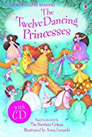Twelve Dancing Princesses (3.11 Young Reading Series One with Audio CD)