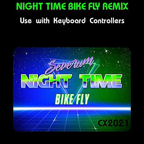 Night Time Bike Fly (Remix)