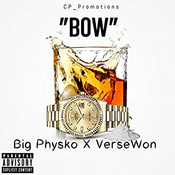 Bow (feat. Versewon)