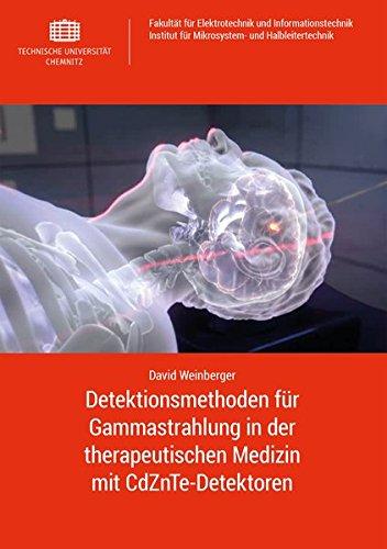 Detektionsmethoden für Gammastrahlung in der therapeutischen Medizin mit CdZnTe-Detektoren