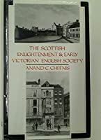 The Scottish Enlightenment & Early Victorian English Society