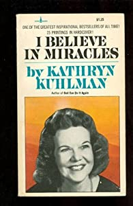 Free I Believe in Miracles By Kathryn Kuhlman EBOOK - YsB