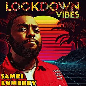 Lockdown Vibes
