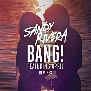 BANG! (Remixes Part 2)