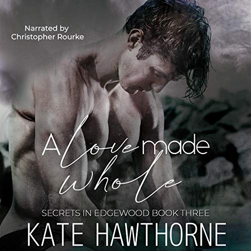 A Love Made Whole Audiobook By Kate Hawthorne cover art