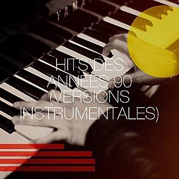 Hits des années 90 (Versions instrumentales)