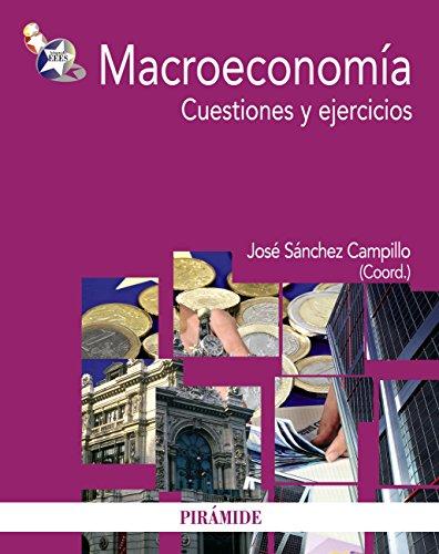 Macroeconomía: Cuestiones y ejercicios (Economía y Empresa