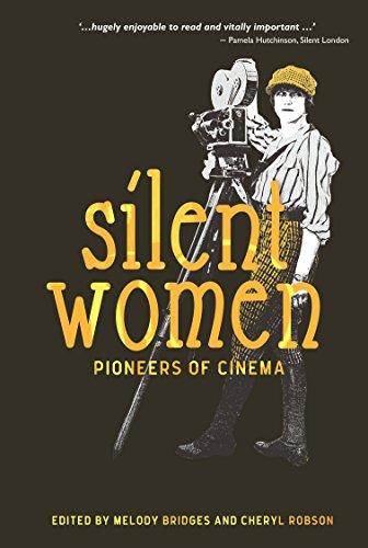Silent Women: Pioneers of Cinema