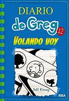Diario de Greg #12. Volando Voy PDF EPUB Gratis descargar completo