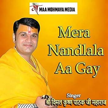 Mera Nandlala Aa Gay