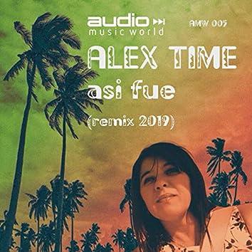 Asi Fue (Remix 2019)