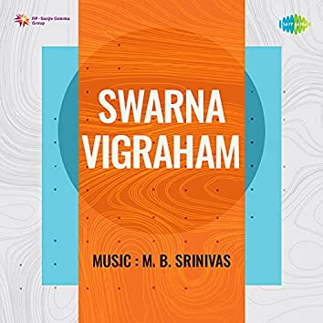 "Naanam Maraikkan (From ""Swarna Vigraham"") - Single"