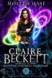Claire Beckett and the Hunted Fortress of Blood (Claire Beckett: Protector of Crescent City Book 2) (Kindle Edition)
