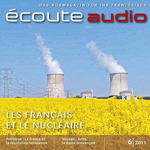 Écoute Audio - Les Français et le nucléaire. 6/2011 audiobook cover art
