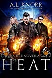 Heat: A Fire Novella and Elemental Spin-off (The Elemental Origins Series)
