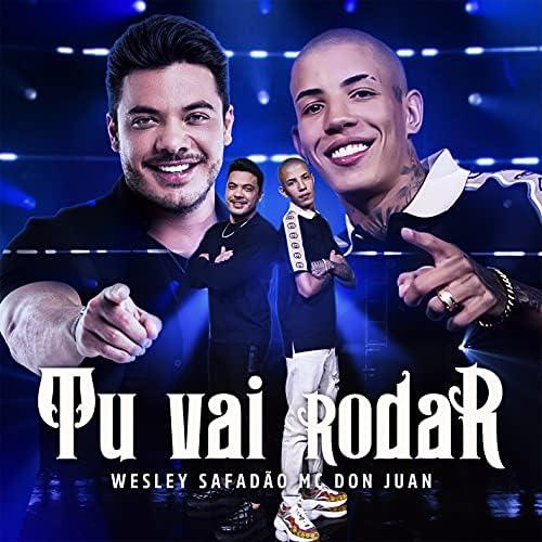 Mc Don Juan & Wesley Safadão