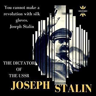 Joseph Stalin: The Dictator of the USSR audiobook cover art