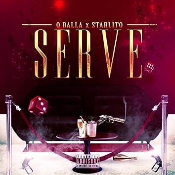 Serve (feat. Starlito)