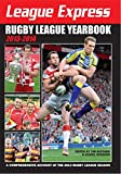 League Express Rugby League Yearbook 2013-2014: A Comprehensive Account of the 2013 Rugby League Season (English Edition)