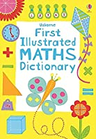 First Illustrated Maths Dictionary (Illustrated Dictionaries and Thesauruses)