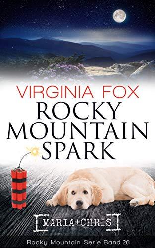 Rocky Mountain Spark (Rocky Mountain Serie 26)