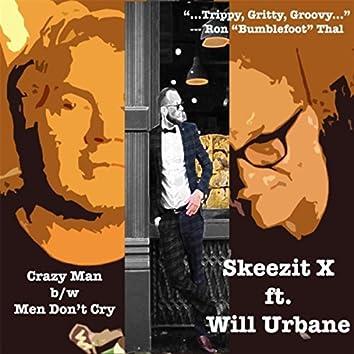 Crazy Man / Men Don't Cry